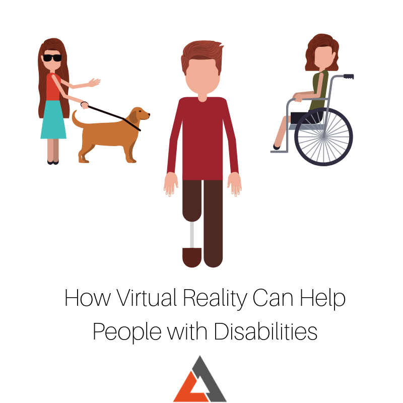 How Virtual Reality Can Help People with Disabilities