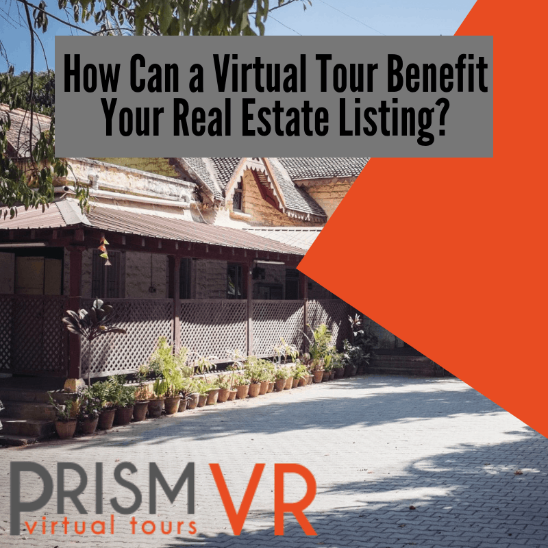 How Can a Virtual Tour Benefit Your Real Estate Listing?